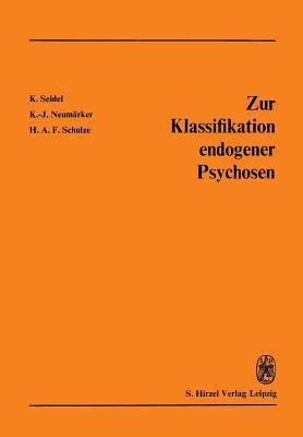 Zur Klassifikation Endogener Psychosen