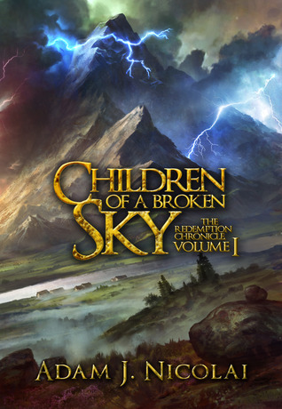 Children of a Broken Sky (The Redemption Chronicle, #1)