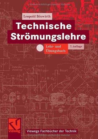 Technische Strömungslehre: Lehr und ÜBungsbuch