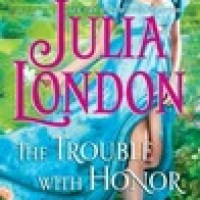 The Trouble With Honor (The Cabot Sisters #1)