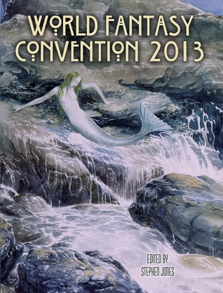Flotsam Fantastique: The Souvenir Book of World Fantasy Convention 2013