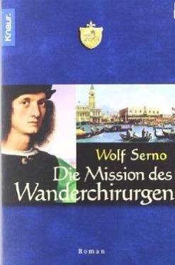 Die Mission Des Wanderchirurgen