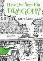 Have You Seen My Dragon? Pdf Book