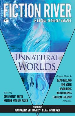 Unnatural Worlds (Fiction River, #1)