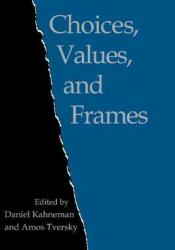 Choices, Values, and Frames Pdf Book