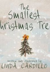 The Smallest Christmas Tree Book by Linda Cardillo