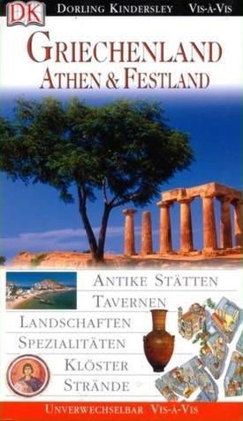 Griechenland, Athen & das Festland