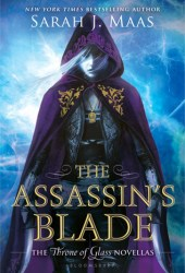 The Assassin's Blade (Throne of Glass, #0.1-0.5) Book Pdf