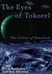 The Eyes of Tokorel: The Color of Emotion Pdf Book