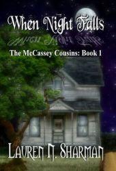 When Night Falls (McCassey Cousins, #1)