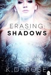 Shadows (Erasing #1) Pdf Book