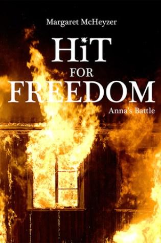 Hit for Freedom - Anna's Battle (HiT, #2) Book Pdf ePub