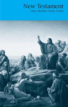 New Testament: Class Member Study Guide