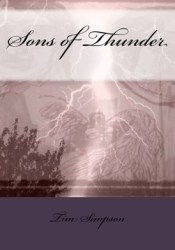 Sons of Thunder Book by Tim James Simpson