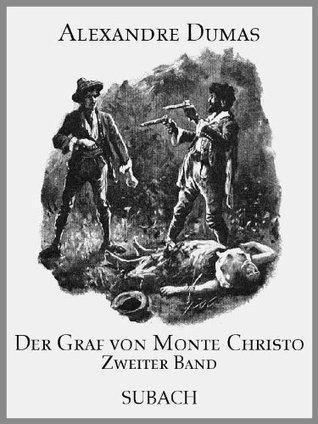 Der Graf von Monte Christo - Zweiter Band
