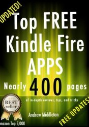 Top Free Kindle Fire Apps (Free Kindle Fire Apps That Don't Suck) Pdf Book
