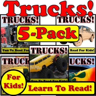 Trucks! 5-Pack of Truck eBooks - Big Trucks Doing Hard Work! (Over 230+ Photos of Awesome Trucks Working With Photo Descriptions)