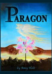 Paragon Book by Amy Holt