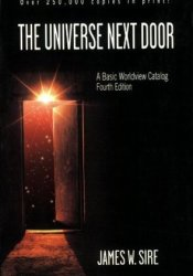 The Universe Next Door: A Basic Worldview Catalog Pdf Book
