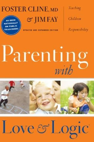 Parenting With Love and Logic PDF Book by Foster W. Cline, Jim Fay PDF ePub