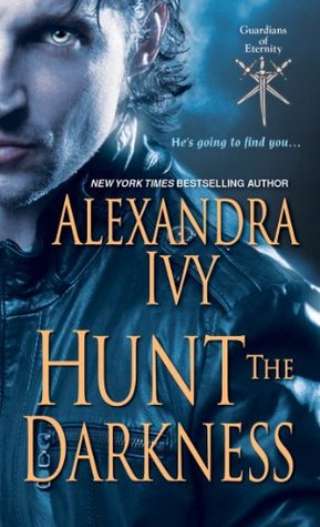 Hunt The Darkness Guardians Of Eternity #11 By Alexandra Ivy