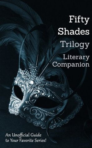 Fifty Shades Trilogy Literary Companion: 14 Complete Romance Classics