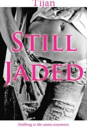 Still Jaded (Jaded, #2) Book Pdf