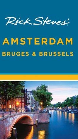 Rick Steves' Amsterdam, Bruges & Brussels