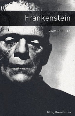 Frankenstein - Full Version (Annotated) (Literary Classics Collection)