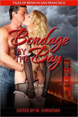 Bondage by the Bay: Tales of bdsm in San Francisco