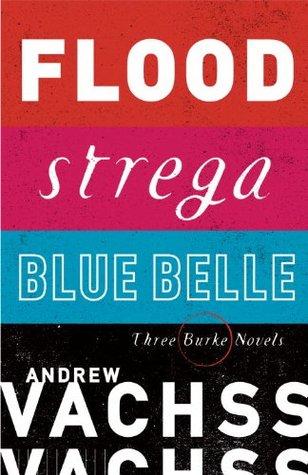 Flood / Strega / Blue Belle