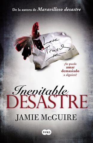 Inevitable desastre (Desastre, #2)