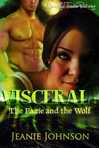 VISCERAL: The Faerie and the Wolf