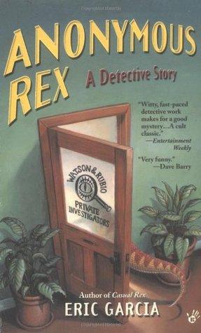 Anonymous Rex (Anonymous Rex, #1)