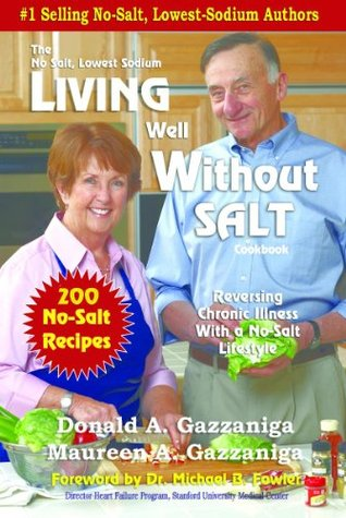Living Well Without Salt (No Salt, Lowest Sodium Cookbooks)