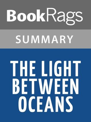 The Light Between Oceans by M.L. Stedman l Summary & Study Guide