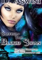 Saffron - The Blood Swan Pdf Book