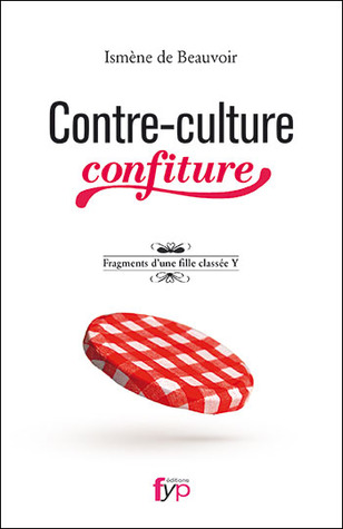 Contre-culture confiture