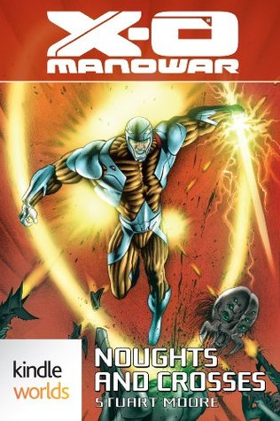 Noughts and Crosses (X-O Manowar)