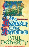The Assassin in the Greenwood (Hugh Corbett, #7)