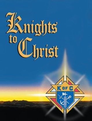 Knights to Christ