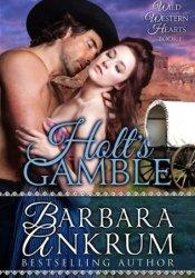 Holt's Gamble (Wild Western Hearts Series #1) Pdf Book
