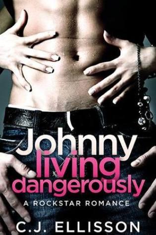Johnny Living Dangerously Book Pdf ePub