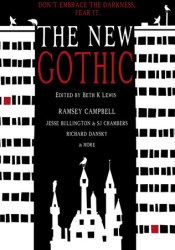 The New Gothic: Don't Embrace the Darkness. Fear It. Book by Beth K. Lewis