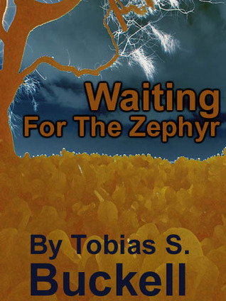 Waiting for the Zephyr