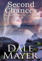 Second Chances Book by Dale Mayer