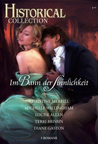 Historical Collection Band 02: Ein erotisches Angebot / Sinnliche Verführung in der Hochzeitsnacht / Der Fremde mit der Maske / Wenn aus Sünde Liebe wird ... von einem Wikinger /
