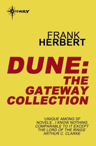 Dune: The Gateway Collection (Dune Chronicles #1-6)
