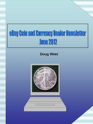 eBay Coin and Currency Dealer Newsletter - June 2012
