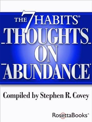The 7 Habits Thoughts on Abundance